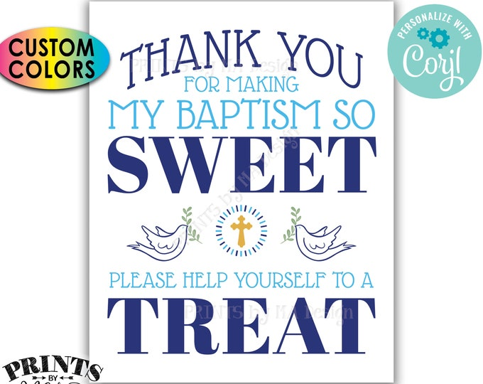 """Thank You for Making My Baptism so Sweet Please help yourself to a Treat, PRINTABLE 8x10/16x20"""" Sign <Edit Colors Yourself with Corjl>"""