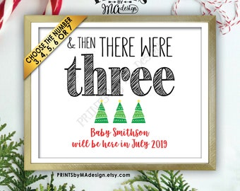 """Christmas Pregnancy Announcement, And Then There Were Custom Number of Xmas Trees, We're Expecting, PRINTABLE 8x10/16x20"""" Baby Reveal Sign"""