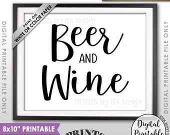 """Beer and Wine Sign, Bar Sign, Beer & Wine, Beverage Station, Beer Sign, Wine Sign, Drink Sign, Wedding Bar, 8x10"""" Printable Instant Download"""
