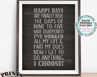 """Retirement Poem, Fun Retirement Party Ideas, Happy Days are Finally Here At Last, Chalkboard Style PRINTABLE 8x10"""" Retirement Sign <ID>"""