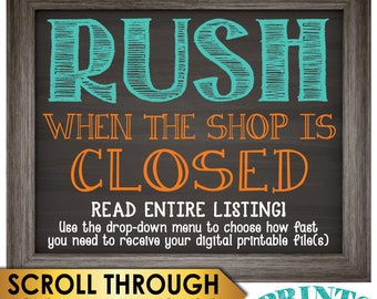 Rush during Non-Bsuiness Hours, Receive an order when the shop is closed, Must receive confirmation from shop PRIOR to purchase