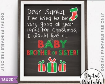 """Christmas Pregnancy Announcement, X-mas Wish List for Baby Brother or Sister Photo Prop, PRINTABLE 8x10/16x20"""" Chalkboard Style Sign <ID>"""