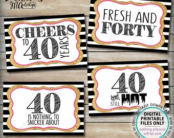 """40th Birthday Candy Signs, 40 and Still Hot, Cheers to 40 Years, Fortieth Candy Bar, 4 PRINTABLE Black/Pink/Gold Glitter 4x6"""" Signs <ID>"""