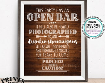 """Party Open Bar Sign, Drunken Shenanigans, Photographs Documented Alcohol Caution Sign, PRINTABLE 8x10/16x20"""" Rustic Wood Style Bar Sign <ID>"""