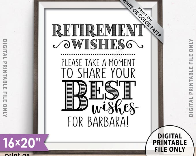 """Retirement Party Sign, Retirement Wishes Sign, Please Leave Your Best Wishes for the Retiree Sign, PRINTABLE 8x10/16x20"""" Retirement Sign"""