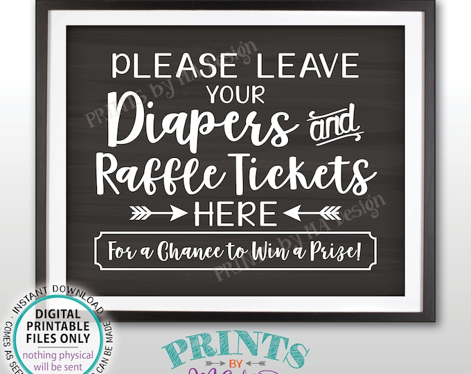 """Diaper Raffle Ticket Sign, Leave Your Diapers and Raffle Tickets Here, Baby Shower Raffle Sign, PRINTABLE 8x10"""" Chalkboard Style Sign <ID>"""