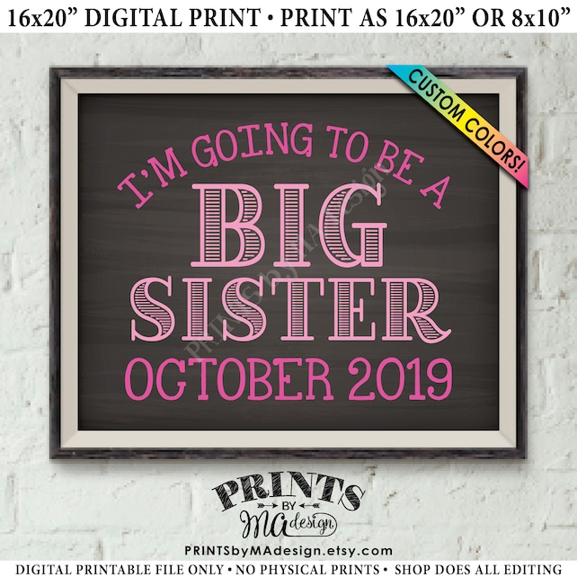 "I'm Going to Be a Big Sister, Baby #2 Pregnancy Announcement, Promoted to Big Sister Promotion, PRINTABLE Chalkboard Style 8x10/16x20"" Sign"