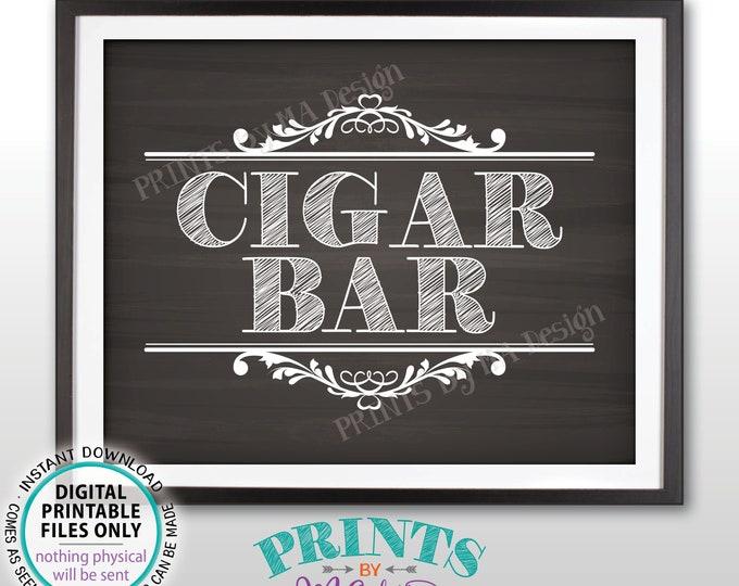 "Cigar Bar Sign, Cigar Sign, Baby Shower, Man Cave Sign, Birthday Retirement Wedding Graduation, PRINTABLE 8x10"" Chalkboard Style Sign <ID>"