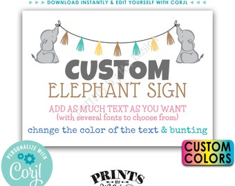 """Custom Elephant Sign, Birthday Party, Baby Shower, Choose Your Text, One Custom PRINTABLE 5x7"""" Landscape Sign <Edit Yourself with Corjl>"""