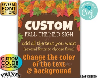 """Custom Fall Themed Sign, Choose Your Text, Custom Color Background, 1 PRINTABLE 8x10/16x20"""" Portrait Autumn Sign <Edit Yourself with Corjl>"""
