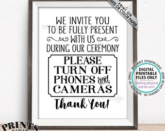 """Unplugged Ceremony Sign, Unplugged Wedding Ceremony Sign, Please No Phones or Cameras, Please No Cameras, PRINTABLE 8x10/16x20"""" Sign <ID>"""