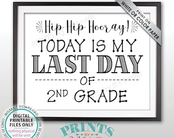 """SALE! Last Day of School Sign, Last Day of 2nd Grade Sign, School's Out, Last Day of Second Grade Sign, Black Text PRINTABLE 8.5x11"""" Sign"""