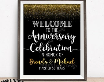 """Anniversary Party Sign, Welcome to the Anniversary Celebration, Wedding Anniversary Gift, PRINTABLE Black & Gold Glitter 8x10/16x20"""" Sign"""