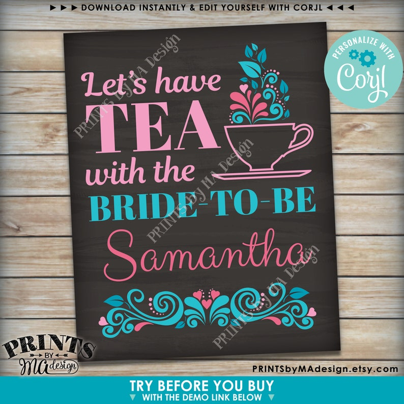 PRINTABLE 8x1016x20\u201d Chalkboard Style Sign Let/'s Have Tea with the Bride-to-Be Tea Themed Bridal Shower Sign