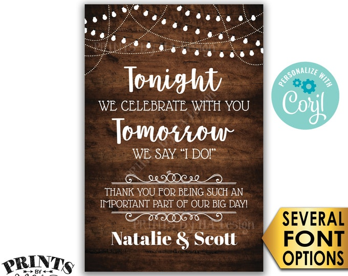 """Tonight We Celebrate With You Tomorrow We Say I Do Rehearsal Dinner Sign, PRINTABLE 24x36"""" Rustic Wood Style Sign <Edit Yourself with Corjl>"""