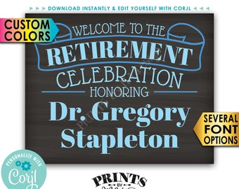 """Welcome to the Retirement Celebration, Retirement Party Sign, PRINTABLE 8x10/16x20"""" Chalkboard Style Sign <Edit Yourself with Corjl>"""