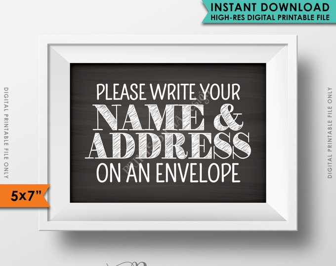 "Address Envelope Sign, Address Your Own Envelope, Please Write Your Name & Address on an Envelope, PRINTABLE 5x7"" Chalkboard Style Sign <ID>"