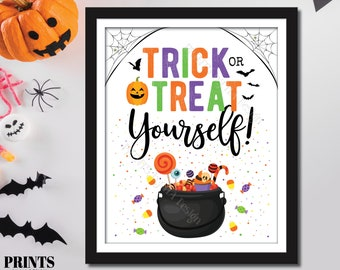 """Trick or Treat Yourself Sign, Please Take Your Own Halloween Candy, Sweet Treat Display, PRINTABLE 8x10/16x20"""" Sign <ID>"""