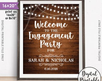 "Engagement Party Sign, Welcome to the Engagement Party Decoration, Engagement Celebration Sign, PRINTABLE 8x10/16x20"" Rustic Wood Style Sign"