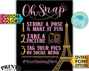 "Paris Hashtag Sign, Oh Snap, Tag & Share Photos on Social Media, Eiffel Tower, Custom PRINTABLE 8x10/16x20"" Sign <Edit Yourself with Corjl>"