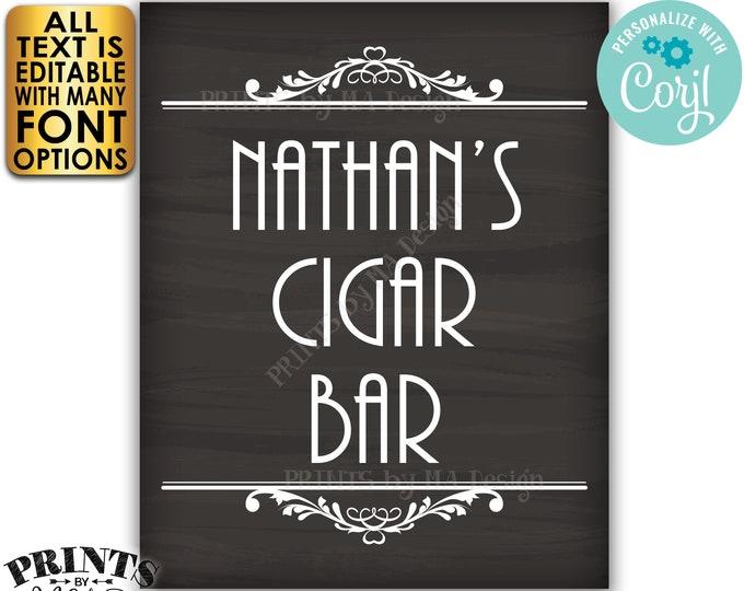 "Cigar Bar Sign, Editable Bar Sign, Custom PRINTABLE 8x10/16x20"" Chalkboard Style Sign, Man Cave Decoration <Edit Yourself with Corjl>"