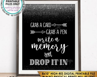 "Write a Memory, Grab a Card Grab a Pen Drop it In, Birthday, Graduation, Retirement, Bon Voyage, Black/Silver PRINTABLE 8x10"" Sign <ID>"