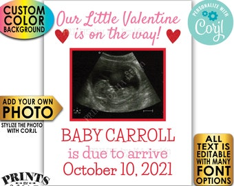 Ultrasound Valentine's Day Pregnancy Announcement, Our Little Valentine is On The Way, Custom PRINTABLE Sign <Edit Yourself w/Corjl>