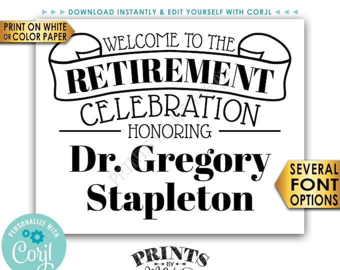 """Welcome to the Retirement Celebration, Retirement Party Sign, PRINTABLE 8x10/16x20"""" Black & White Sign <Edit Yourself with Corjl>"""