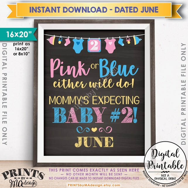 Pink or Blue Baby Number 2 Pregnancy Announcement, Mommy's Expecting Baby #2 in JUNE Dated Chalkboard Style PRINTABLE Baby Reveal Sign <ID>