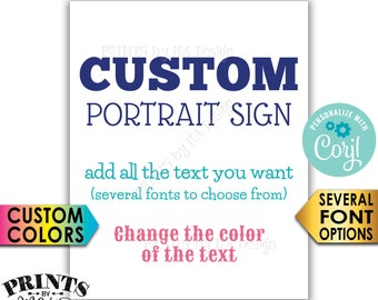 """Custom Sign, Choose Your Text and Colors, One PRINTABLE 8x10/16x20"""" Portrait Sign <Edit Yourself with Corjl>"""