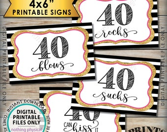 """40th Birthday Candy Signs, 40 Sucks 40 Rocks 40 Blows 40 Can Kiss It Fortieth Candy Bar, 4 PRINTABLE Black/Pink/Gold Glitter 4x6"""" Signs <ID>"""