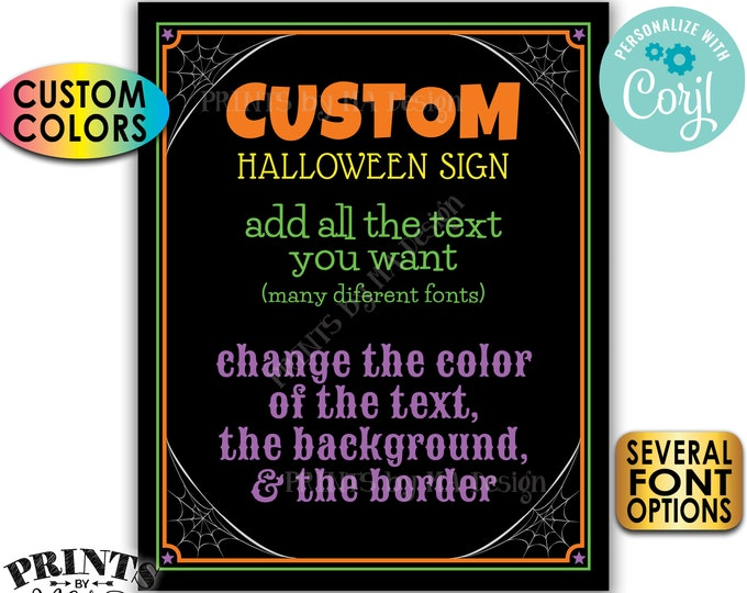"""Custom Halloween Sign, Choose Your Text, Custom Colors, One PRINTABLE 8x10/16x20"""" Portrait Halloween Party Sign <Edit Yourself with Corjl>"""