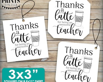 """Thanks a Latte, Gift Card Holder, Teacher Gift, Teacher Appreciation, Coffee Cup, 3x3"""" Square Thank You Cards, PRINTABLE 8.5x11"""" sheet <ID>"""