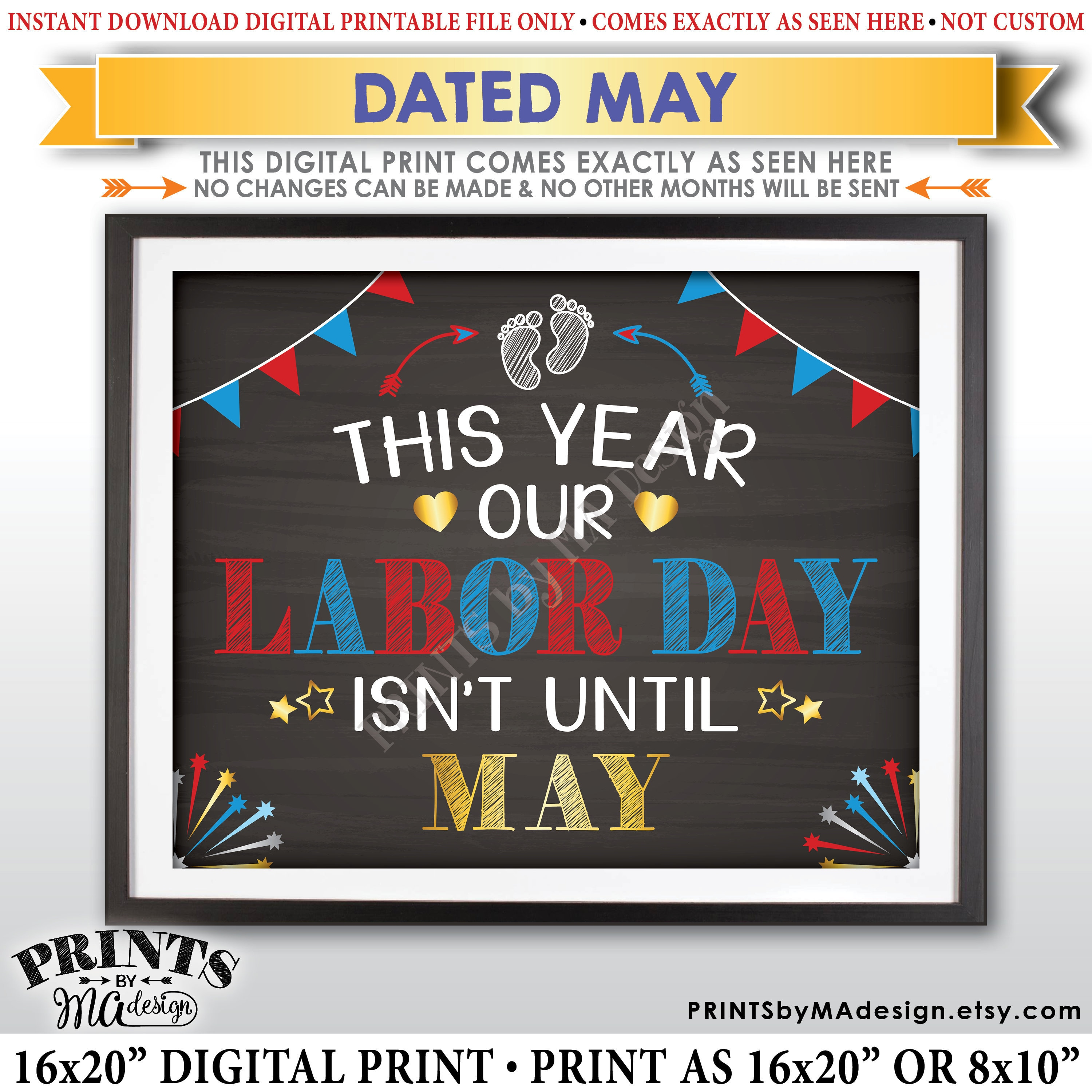 graphic about Closed for Labor Day Printable Sign named Labor Working day Being pregnant Announcement Indication, This 12 months Our