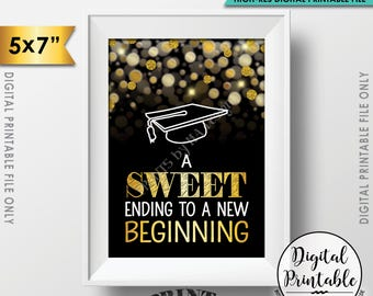 """A Sweet Ending to a New Beginning Graduation Sign, Graduation Party Sweet Treats, PRINTABLE 5x7"""" Black & Gold Glitter Grad Party Sign <ID>"""