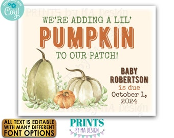 """We're Adding a Little Pumpkin to our Patch Pregnancy Announcement, Fall/Autumn theme PRINTABLE 8x10/16x20"""" Sign <Edit Yourself with Corjl>"""