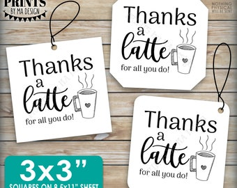 """Thanks a Latte Card, Thanks For All You Do Gift Card Holder, Coffee Mug, PRINTABLE  3x3"""" Thank You Cards on a PRINTABLE 8.5x11"""" sheet <ID>"""