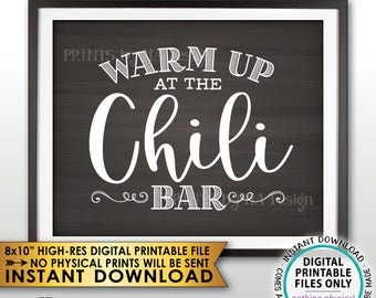 "Warm Up at the Chili Bar Sign, Chili Sign, Chili Buffet, Winter Decor, Fall Autumn Decor, PRINTABLE 8x10"" Chalkboard Style Chili Sign <ID>"