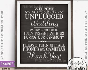 """Unplugged Wedding Sign, Please No Phones or Cameras During the Ceremony, PRINTABLE 8x10/16x20"""" Chalkboard Style Unplugged Sign <ID>"""
