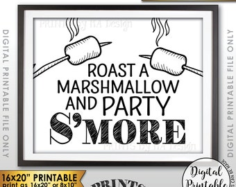 """S'more Sign, Party Smore, Roast S'mores, Wedding, Birthday, Graduation, Campfire, Camping, Instant Download 8x10/16x20"""" Printable Sign"""