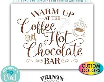 """Warm Up at the Coffee and Hot Chocolate Bar Sign, Hot Beverage Station, Custom PRINTABLE 8x10/16x20"""" Sign <Edit Colors Yourself with Corjl>"""
