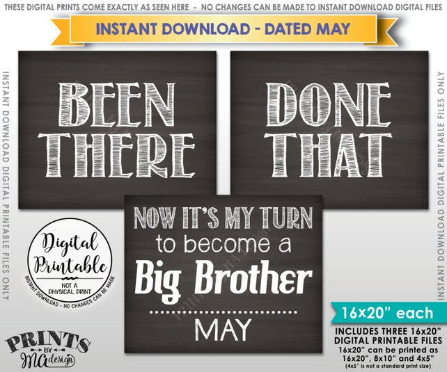 Been There Done That Pregnancy Announcement, My Turn to be a Big Brother in MAY Dated Chalkboard Style PRINTABLE Baby #4 Reveal Sign <ID>