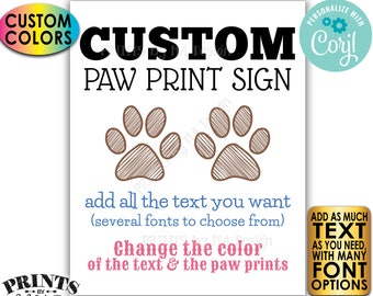 """Custom Pet Sign, Dog Puppy Cat Kittten Paw Prints, Choose Your Text, One PRINTABLE 8x10/16x20"""" Portrait Sign <Edit Yourself w/Corjl>"""