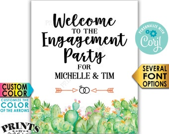 """Cactus Engagement Party Sign, Welcome to the Engagement Party Decoration, Southwest, PRINTABLE 8x10/16x20"""" Sign <Edit Yourself with Corjl>"""