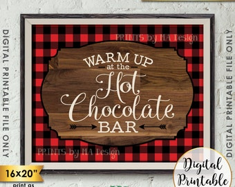 """Hot Chocolate Bar Sign, Warm Up at the Hot Chocolate Bar, Red Checker Lumberjack Hot Cocoa Bar, PRINTABLE 8x10/16x20"""" Instant Download Sign"""