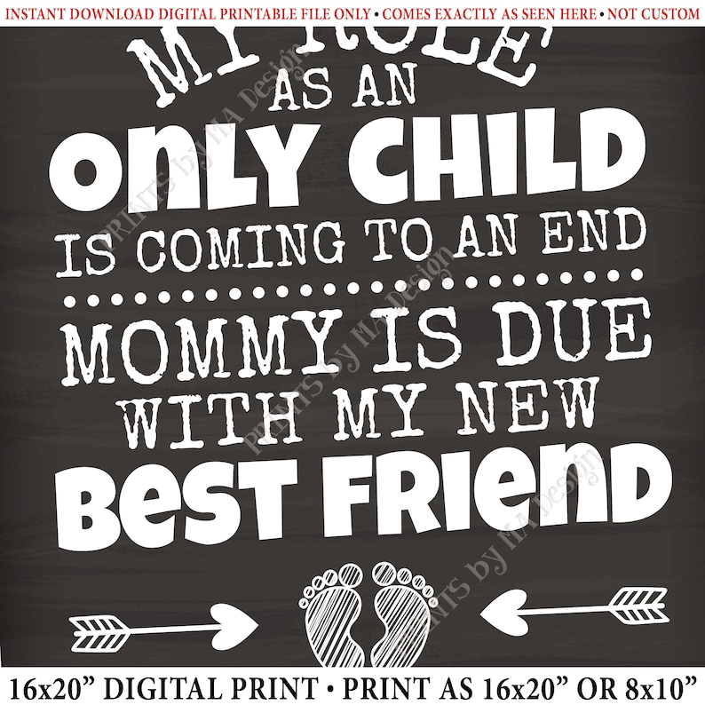 Baby Number 2 Pregnancy Announcement My Role as an Only Child is Coming to an End in NOVEMBER Dated Chalkboard Style PRINTABLE Sign