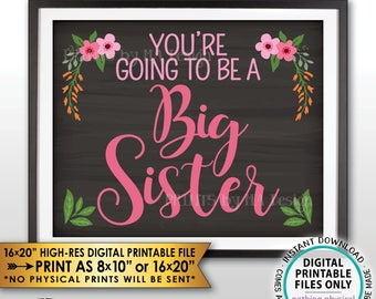 """Big Sister Pregnancy Announcement Sign, You're Going to be a Big Sister, Baby #2, PRINTABLE 8x10/16x20"""" Chalkboard Style Instant Download"""