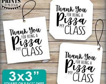 """Pizza Labels, Thank You for being a Pizza My Class Pizza Box Tags End of the Year Teacher Gift, 3x3"""" Squares on PRINTABLE 8.5x11"""" sheet <ID>"""
