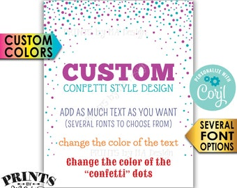 """Custom Confetti Design Poster, Choose Your Text and Colors, Dots, One PRINTABLE 8x10/16x20"""" Portrait Sign <Edit Yourself with Corjl>"""