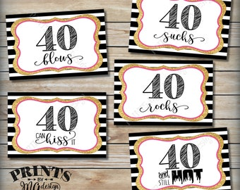 """40th Birthday Candy Signs, 40 Sucks, Rocks, Blows, Can Kiss It, Hot, Fortieth Candy Bar, 5 PRINTABLE Black/Pink/Gold Glitter 4x6"""" Signs <ID>"""